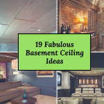 19 Fabulous Basement Ceiling Ideas That Will Allow You to Use the Basement for Different Purposes