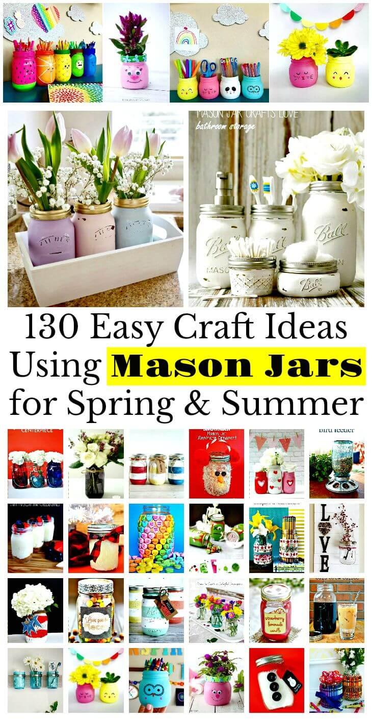 130 Easy Craft Ideas Using Mason Jars For Spring Summer Diy Crafts Diy Projects Diy Mason Jar Ideas Diy Mason Jar Crafts Diy Mason Jar Projects Diy Mason Jars Diy Discovers
