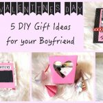 5 Creative DIY Gift Ideas FOR Your Boyfriend
